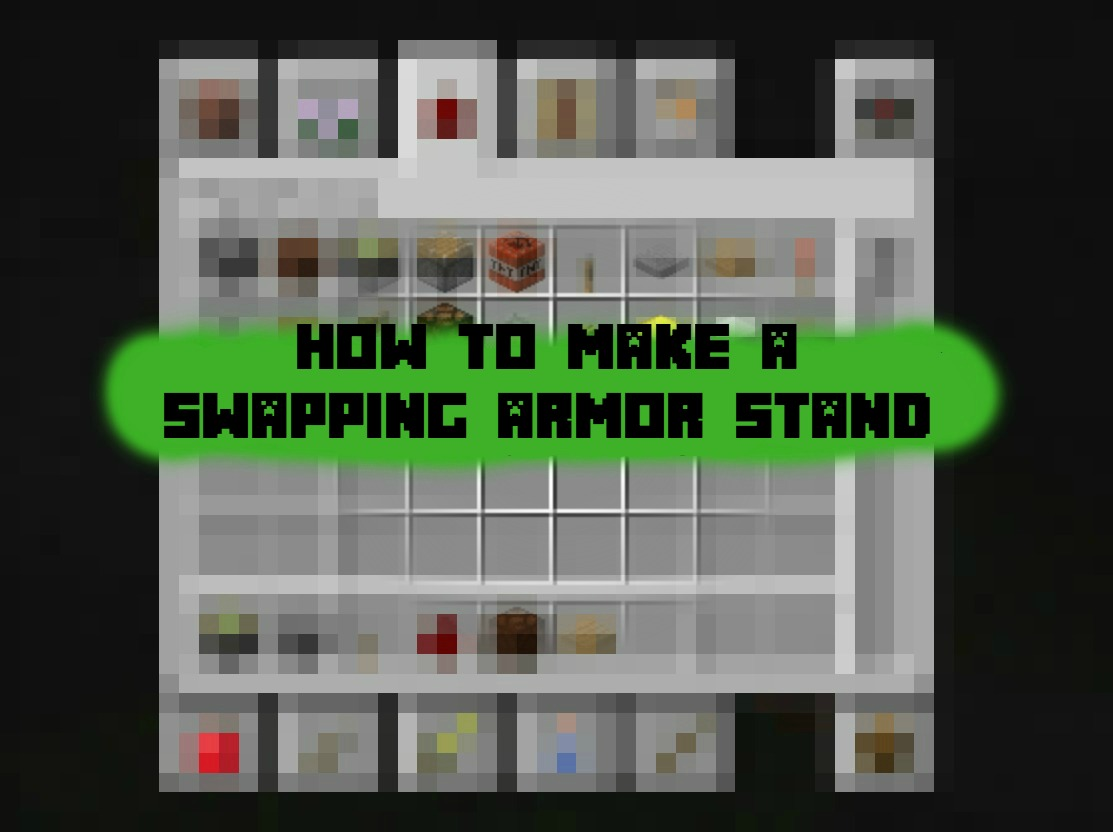 Minecraft how to build a swapping armor stand ponder for How to build a stand